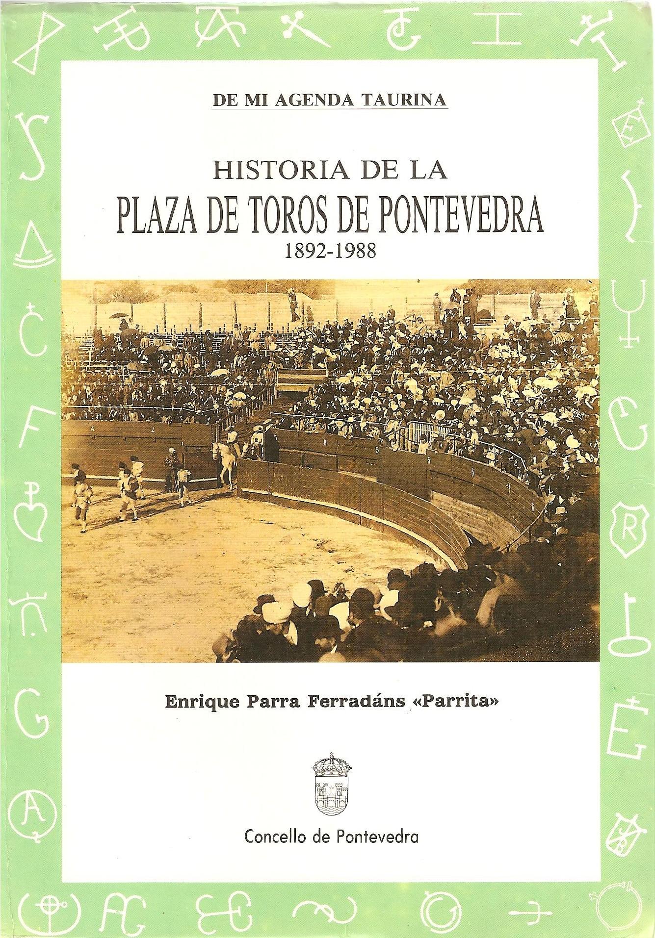 Portada del libro Historia de la plaza de toros de Pontevedra