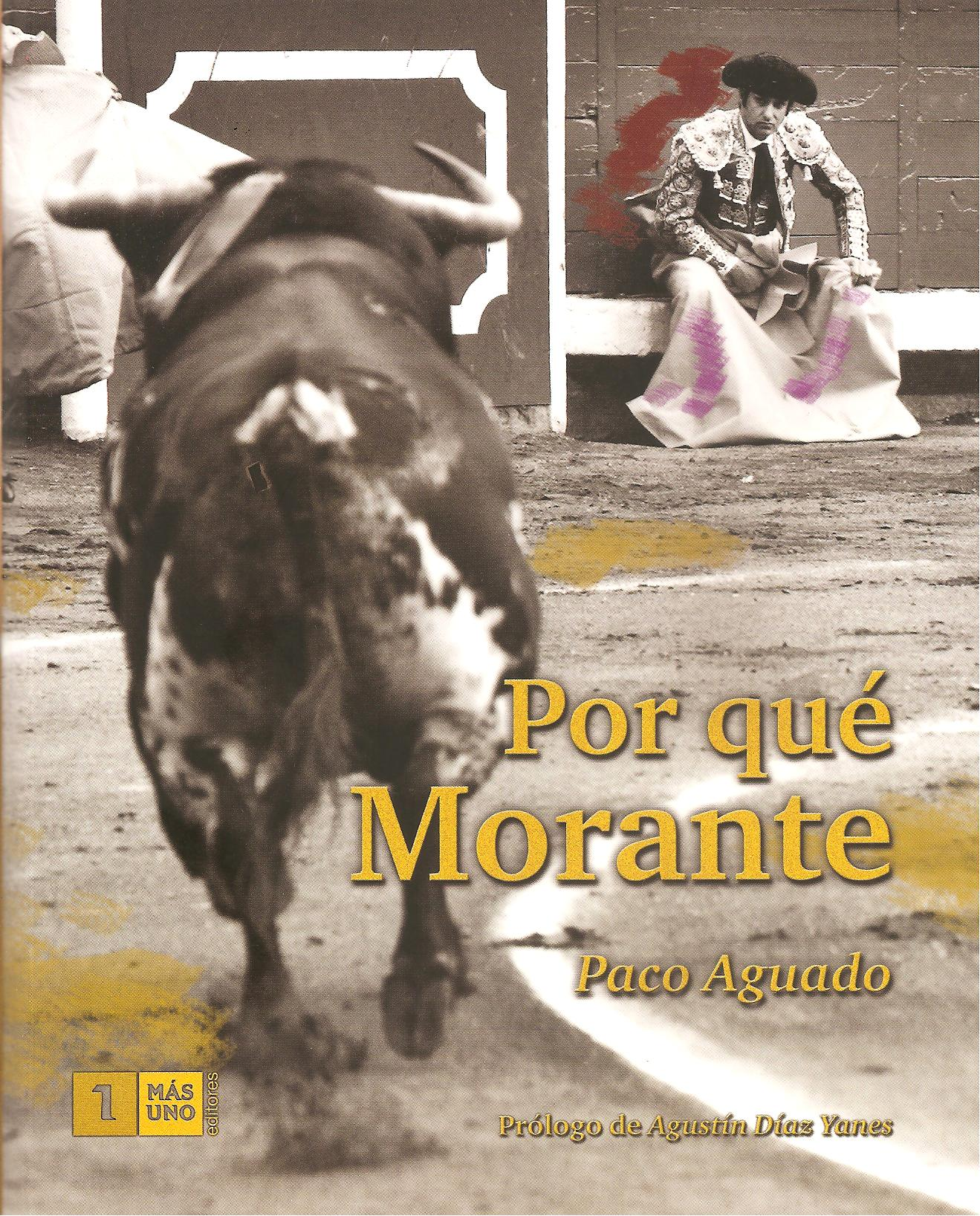 ¿Por qué Morante? portada del libro de Paco Aguado