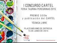 Cartel anunciador del primer concurso de carteles taurinos feria de la Peregrina 2015