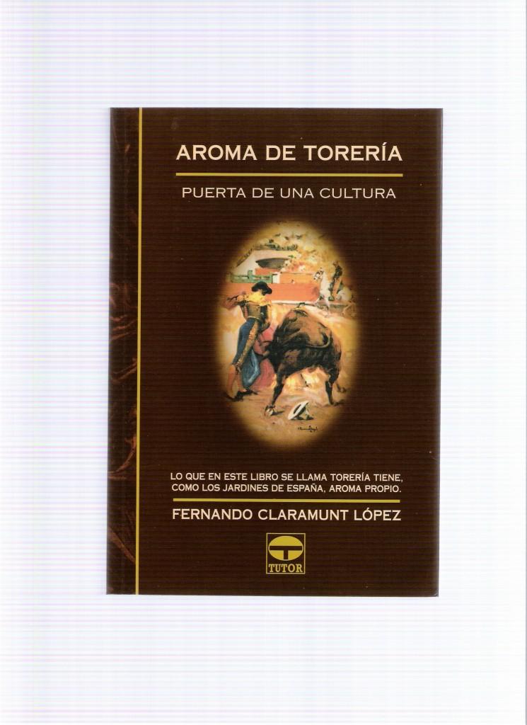 Portada del libro AROMA DE TORERÍA, PUERTA DE UNA CULTURA