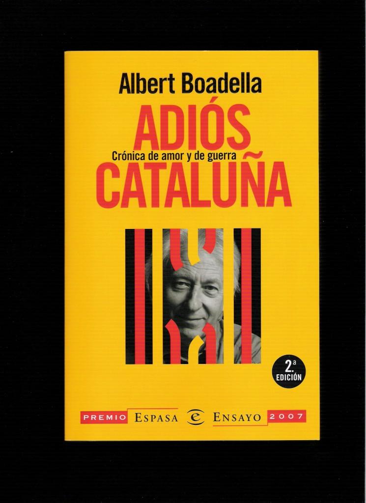 Portada del libro ADIÓS CATALUÑA, CRÓNICA DE AMOR Y DE GUERRA