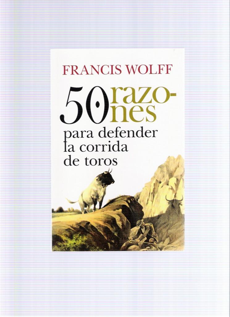 Portada del libro 50 RAZONES PARA DEFENDER LA CORRIDA DE TOROS