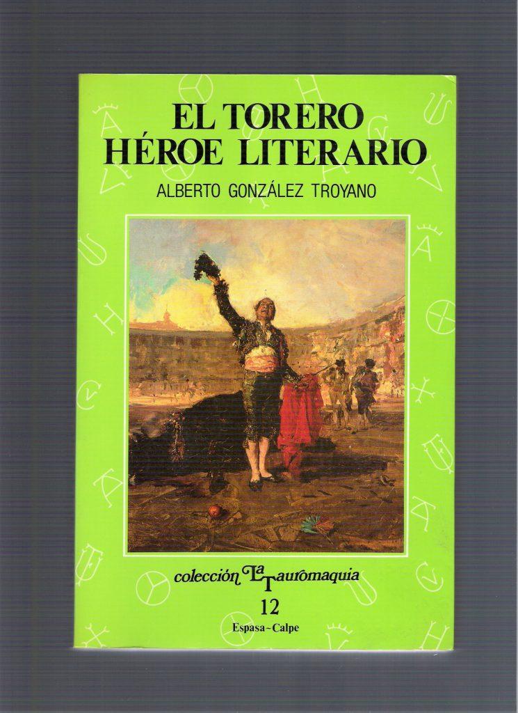 1988 EL TORERO HÉROE LITERARIO