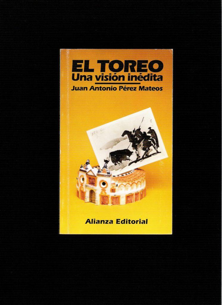 1995 EL TOREO, UNA VISIÓN INÉDITA