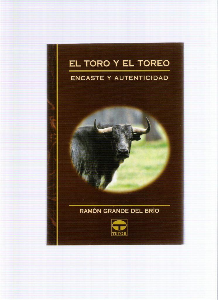 2004 EL TORO Y EL TOREO, ENCASTE Y AUTENTICIDAD